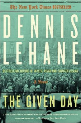 Dennis Lehane - The Given Day