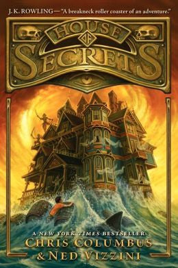 Columbus, Chris & Vizzini, Ned, House of Secrets-Book 1