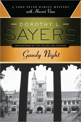 Sayers, Dorothy L. - Gaudy Night