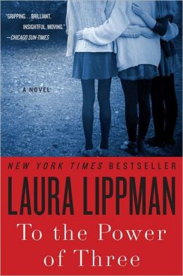 Lippman, Laura - To the Power of Three