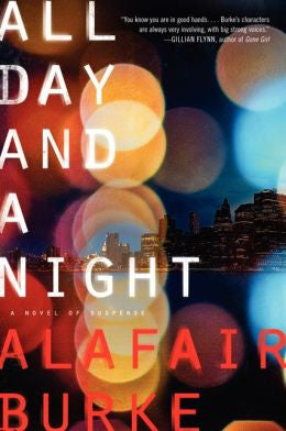 Burke, Alafair, All Day and a Night