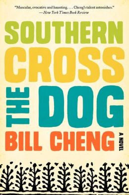 Cheng, Bill - Southern Cross the Dog