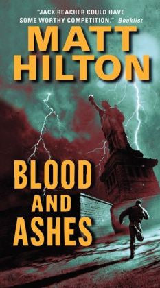 Hilton, Matt - Blood and Ashes