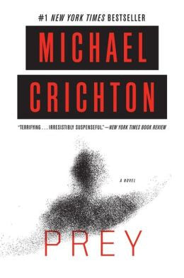 Crichton, Michael - Prey