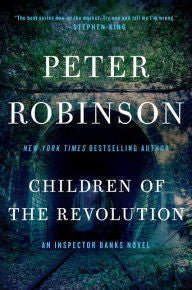 Robinson, Peter - Children of the Revolution
