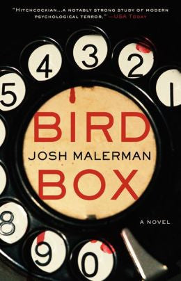 Josh Malerman - Bird Box
