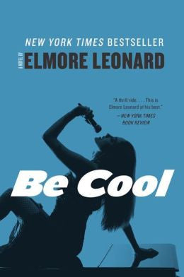 Leonard, Elmore - Be Cool