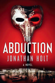 Holt, Jonathan, The Abduction