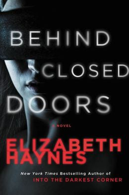 Elizabeth Haynes - Behind Closed Doors