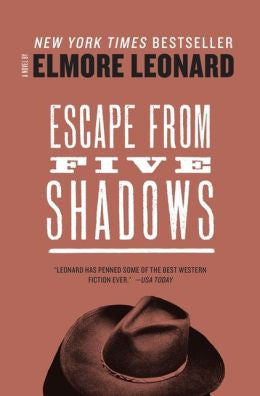 Leonard, Elmore - Escape From Five Shadows