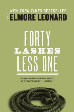 Leonard, Elmore - Forty Lashes Less One