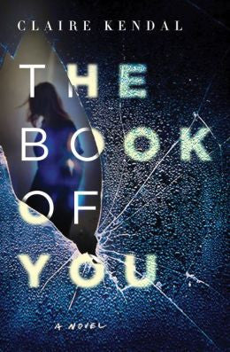 Kendal, Claire, The Book of You
