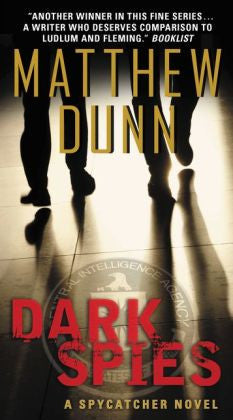 Dunn, Matthew, Dark Spies