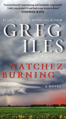 Greg Iles - Natchez Burning