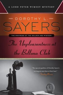 Sayers, Dorothy L. - The Unpleasantness At the Bellona Club