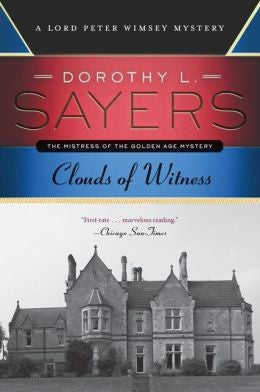 Sayers, Dorothy L. - Clouds of Witness