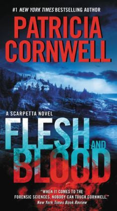 Cornwell, Patricia, Flesh and Blood
