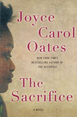 Joyce Carol Oates - The Sacrifice