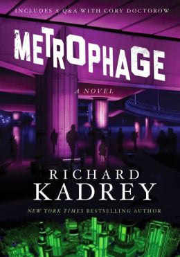 Kadrey, Richard, Metrophage