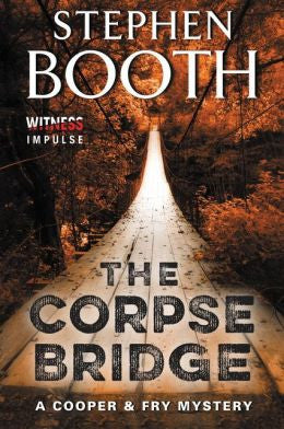 Stephen Booth - The Corpse Bridge