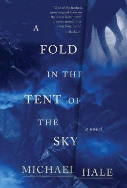 A Fold in the Tent of the Sky, Hale, Michael