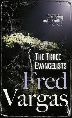 Vargas, Fred - The Three Evangelists