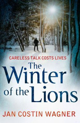 Jan Costin Wagner - The Winter of the Lions