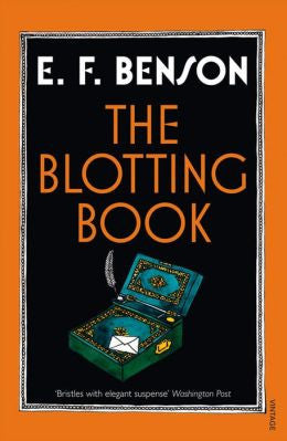 Benson, E. F. - The Blotting Book