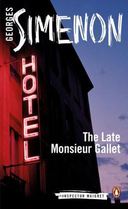 Simenon, Georges - Modern Classics the Late Monsieur Gallet