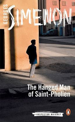 Simenon, Georges - The Hanged Man of Saint-Pholien