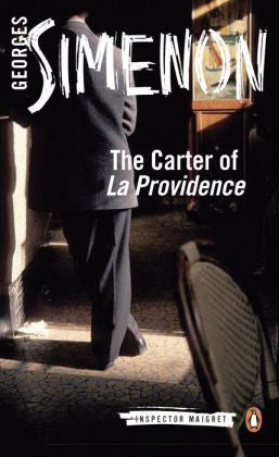 Simenon, Georges - The Carter of 'la Providence'