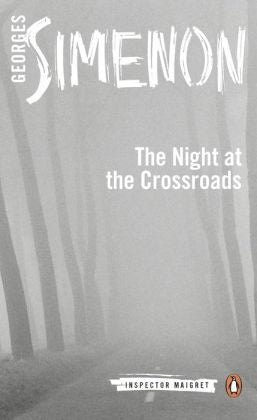 Simenon, Georges, Night at the Crossroads