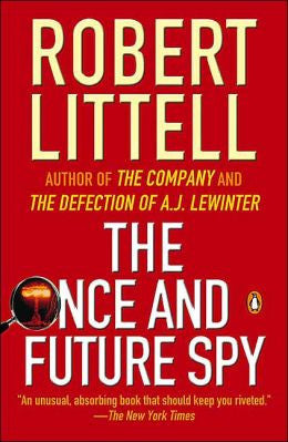 Littell, Robert - The Once and Future Spy