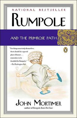 Mortimer, John - Rumpole and the Primrose Path