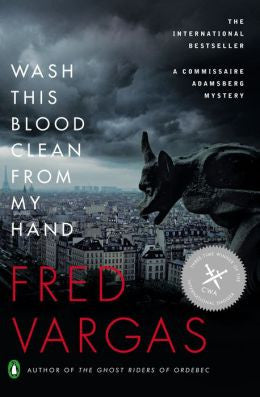 Vargas, Fred - Wash This Blood Clean From My Hand