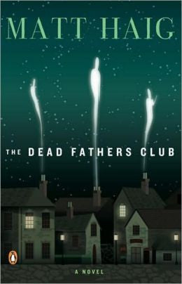 Haig, Matt - The Dead Fathers Club