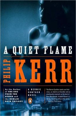 Kerr, Philip - A Quiet Flame