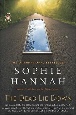 Hannah, Sophie - The Dead Lie Down