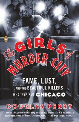Perry, Douglas, The Girls of Murder City