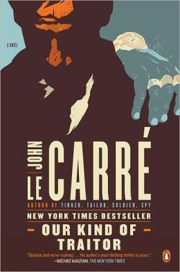 Carré, John Le - Our Kind of Traitor