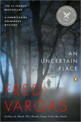 Vargas, Fred - An Uncertain Place