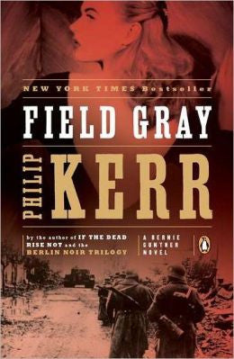 Kerr, Philip - Field Gray