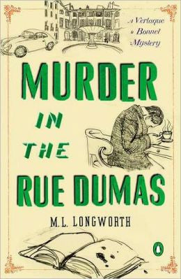 Longworth, M. L. - Murder in the Rue Dumas