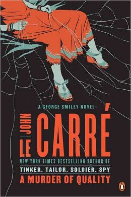 Carré, John Le - A Murder of Quality