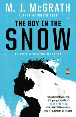 McGrath, M. J. - The Boy in the Snow