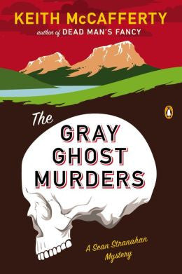 McCafferty, Keith - The Gray Ghost Murders