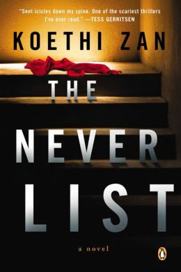 Zan, Koethi - The Never List