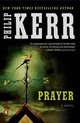 Kerr, Philip, Prayer