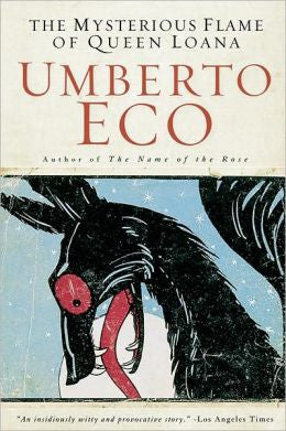 Eco, Umberto - The Mysterious Flame of Queen Loana