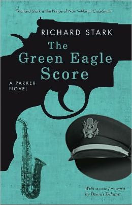 Stark, Richard - The Green Eagle Score